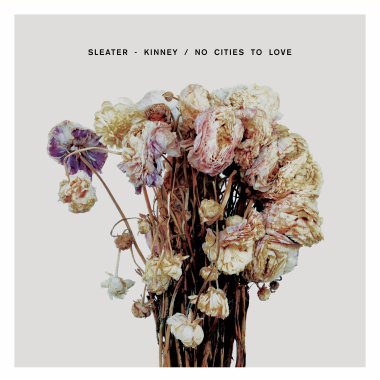 sleater-kinney-no-cities-to-love.jpg