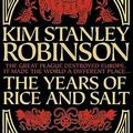 Könyvismertető - Kim Stanley Robinson -  A rizs és a só évei - Bevezető