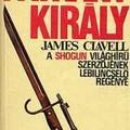 James Clawell  Ázsia saga 4 -  Patkánykirály (King Rat film ) és Forgószél. - Fehérembert alázzák Ázsiában.