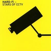 Hard-Fi: Stars of CCTV