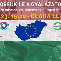 Mossuk le a gyalázatot! Ellenzéki tüntetés lesz ma délután a Blahán