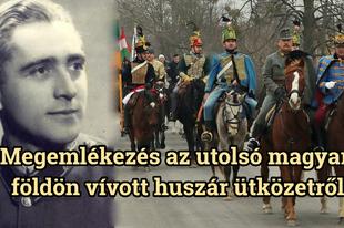 Az utolsó magyar földön vívott huszár ütközet