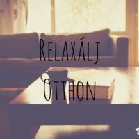 Relaxálj otthon