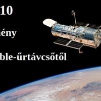 TOP10 eredmény a harminc éves Hubble-űrtávcsőtől