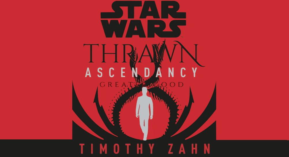thrawnascendancy_greatergood_cover_2.jpg