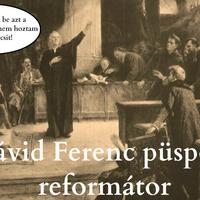 Timóti Sebestyén és Dávid Ferenc püspök barátsága