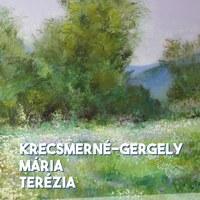 Krecsmerné-Gergely Mária Terézia kiállításának megnyitója a párkányi Barta Gyula Galériában