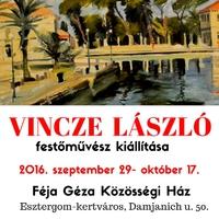 Vincze László kiállítása a Féja Géza Közösségi Házban