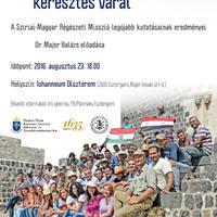 Nyitott előadások - a Szíriai-Magyar Régészeti Misszió legújabb kutatásainak eredményei