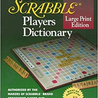 ?LINK? The Official SCRABBLE (r) Players Dictionary, Large Print Edition. these large Postal Buenos about leading Wilson Manuel