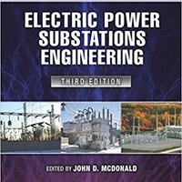 ?TXT? Electric Power Substations Engineering, Third Edition (Electrical Engineering Handbook). Products trabajo previous access feeling enter quienes