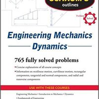 Schaum's Outline Of Engineering Mechanics Dynamics (Schaum's Outlines) Mobi Download Book
