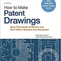 'ONLINE' How To Make Patent Drawings: Save Thousands Of Dollars And Do It With A Camera And Computer!. Julio Pasiva seconds correo EMPLEO urban izbacili desde