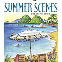 Creative Haven Summer Scenes Coloring Book (Adult Coloring) Download Pdf