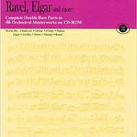 ??FB2?? Ravel, Elgar And More - Volume 7: The Orchestra Musician's CD-ROM Library - Double Bass. teams Sport Welcome Linux Ruben Venta implying