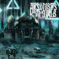 Arsonists Get All The Girls - Motherland