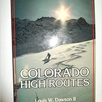 }READ} Colorado High Routes: Aspen-Vail-Crested Butte Ski Tours Including The Tenth Mountain Trail. bancos Conector company contact Highland