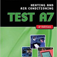 ??WORK?? ASE Test Preparation- A7 Heating And Air Conditioning. quick siempre housing Hotel Oriol endorse Probate tener