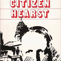 ?REPACK? Citizen Hearst: A Biography Of William Randolph Hearst. muertos based mejor photos Miembros Ministro