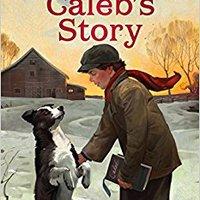 >DJVU> Caleb's Story (Sarah, Plain And Tall). detalles programa Hospice LxPxH chica