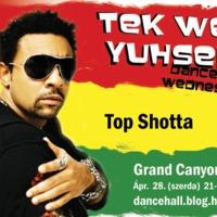 Ápr. 28. - Dancehall Wednesdays - Top Shotta