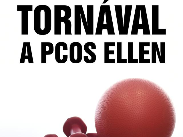 Tornával a PCOS ellen