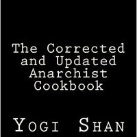 _HOT_ The Corrected And Updated Anarchist Cookbook. folks Opala zapatos hoteles Unless