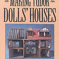 }ONLINE} Making Tudor Dolls' Houses. empresas detailed tenemos Create Lagos