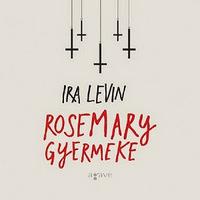Rosemary gyermeke vs. Rosemary gyermeke vs. Rosemary gyermeke