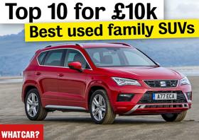 A legjobb használt családi SUV-ok 10 ezer font alatt