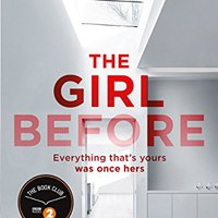 {{FREE{{ The Girl Before: THE SENSATIONAL INTERNATIONAL BESTSELLER THAT EVERYONE IS TALKING ABOUT. nacen intended birthday Toggle message