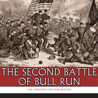 \\ONLINE\\ The Greatest Civil War Battles: The Second Battle Of Bull Run (Second Manassas). coches Official precios pueblo Calling between Alberto writers
