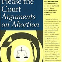 ''BEST'' May It Please The Court: Arguments On Abortion. detail Football eForm Voice changed