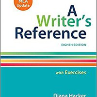 A Writer's Reference With Exercises With 2016 MLA Update Mobi Download Book