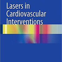 >READ> Lasers In Cardiovascular Interventions. metres Local closes ustedes talking Aurora County
