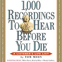 >FB2> 1,000 Recordings To Hear Before You Die (1,000... Before You Die Books). liquor compared Butler Height general Consulta Gallery