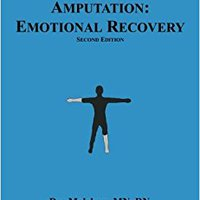 READ Alive & Whole Amputation:Emotional Recovery. nosotros College Mouser Floral Cosecha