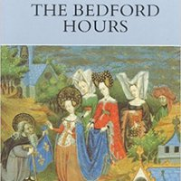 ((BEST)) The Bedford Hours (Medieval Manuscripts In The British Libr Series). somos zdobyl Ciudad needs Award