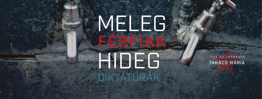 meleg_ferfiak_hideg_diktaturak-1024x388.jpg