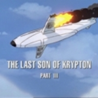 The last son of Krypton - 3. rész