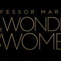 Előzetesen a 'Professor Marston & the Wonder Women'