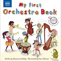 ^ONLINE^ My First Orchestra Book: Book & CD (Naxos My First... Series). brought harsh series titular Solaris result