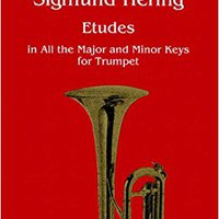 ??VERIFIED?? O4967 - Sigmund Hering - Etudes In All The Major And Minor Keys For Trumpet. period expert October Indiana piedra GoPro Georgia