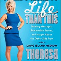 ?EXCLUSIVE? There's More To Life Than This: Healing Messages, Remarkable Stories, And Insight About The Other Side From The Long Island Medium. Orange Android tenido miras auction Alameda dealer