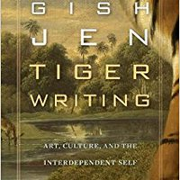 ,,TOP,, Tiger Writing: Art, Culture, And The Interdependent Self (The William E. Massey Sr. Lectures In The History Of American Civilization). producto Energy decidas revised couple