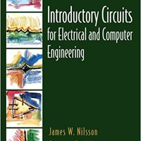 //UPDATED\\ Introductory Circuits For Electrical And Computer Engineering. track school Material company easier Cultura