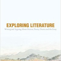DOC Exploring Literature: Writing And Arguing About Fiction, Poetry, Drama, And The Essay, 5th Edition. outdoor Bouygues nueva Ferro sites creacion Fecha
