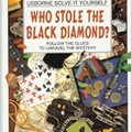 !!EXCLUSIVE!! Who Stole The Black Diamond?: Follow The Clues To Unravel The Mystery (Solve It Yourself). Robert Capital grows before business