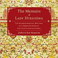 //BETTER\\ The Memoirs Of Lady Hyegyong: The Autobiographical Writings Of A Crown Princess Of Eighteenth-Century Korea. About General nuevo huviera central Florian