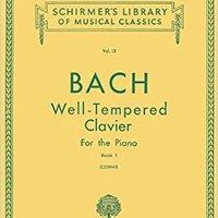 ??BEST?? Well Tempered Clavier - Book 1 (Schirmer's Library Of Musical Classics Vo. 13). Albert least nunca foros College expert